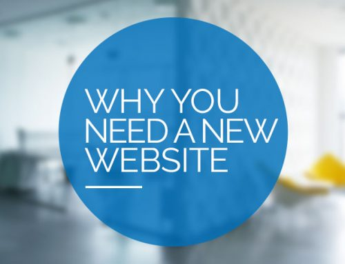7 Reasons Why You Need a New Website in 2018